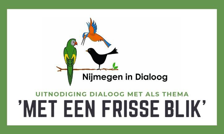 """Uitnodiging dialoog met als thema """"MET EEN FRISSE BLIK"""""""